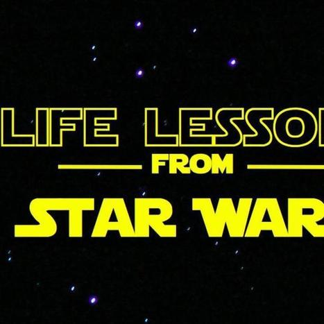 10 Life Lessons From Star Wars | GIBSIccURATION | Scoop.it