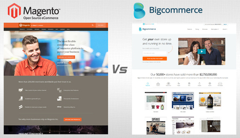 Magento vs BigCommerce - Which one is a better bet? | Marketing & eCommerce | Scoop.it