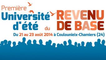 Université d'Été du Revenu de Base | 21-23 Aout 2014 | Economie Responsable et Consommation Collaborative | Scoop.it