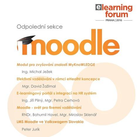 Konference E-learning forum 2016 se sekcí Moodle | Novinky | O Moodle a možná víc | Scoop.it