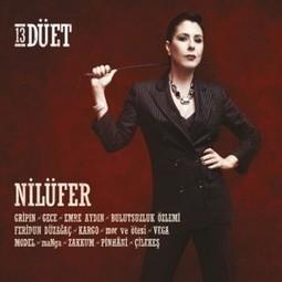 Nilüfer 13 Düet Full Albüm | Music2013 | Scoop.it