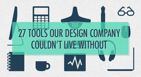 27 Tools Our Design Company Couldn't Live Without | Design Revolution | Scoop.it