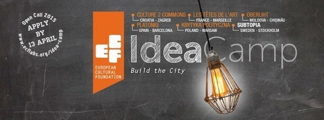 Open Call Idea Camp 2015: Build the City | Adaptive Cities | Scoop.it