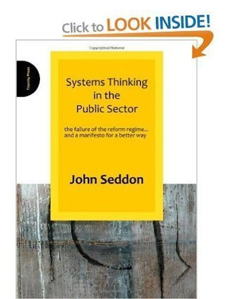 Systems Thinking in the Public Sector: the failure of the reform ... | Systems Thinking and Social Impact | Scoop.it