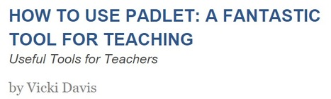 How to Use Padlet in the Classroom: A Fantastic Teaching Tool | Learning Commons & Maker Spaces | Scoop.it