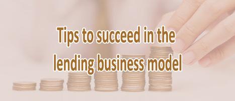 How to succeed in Lending business Model? | Kickstarter Clone Script, kickstarter clone, kickstarter software,kickstarter platform | Scoop.it