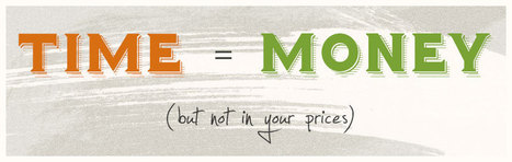 Stop valuing your time (in your pricing strategy) - | Pricing and revenue models | Scoop.it