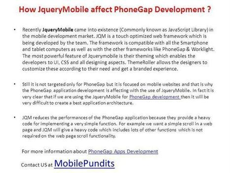 Jquery Killing the Powerful Impact of Phonegap Development Ppt Pre.. | Discussion about iPad,iPhone and Android application development@Mobilepundits | Scoop.it