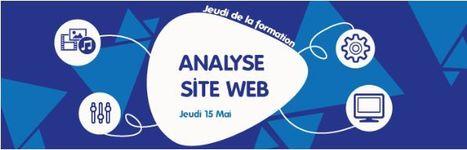 Jeudi de la formation : Analyse site Web | La Cantine Toulouse | Autour de la formation : actualités, nouveautés, pédagogie, innovations | Scoop.it
