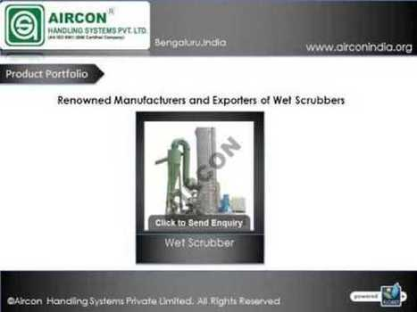Wet Scrubber Manufacturers - wet scrubber system | Material handling Systems | Scoop.it