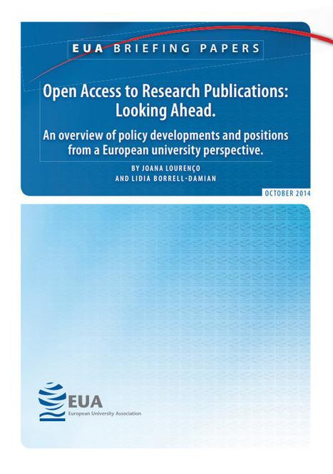 Acceso abierto a la investigación: mirando hacia el futuro. Una visión general de la evolución de las políticas y posiciones desde una perspectiva universitaria europea | Organización y Futuro | Scoop.it