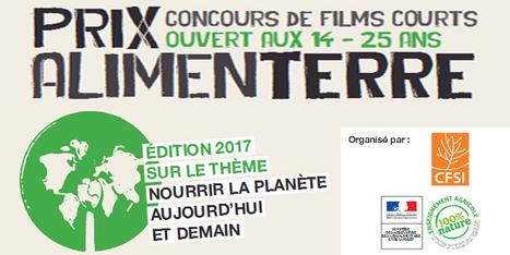 Prix ALIMENTERRE 2017 : concours de films courts - 14 &agrave; 25 ans<br/>th&egrave;me &quot;Nourrir la plan&egrave;te, aujourd'hui et demain&quot; @cfsiasso   Patrimoine   Scoop.it