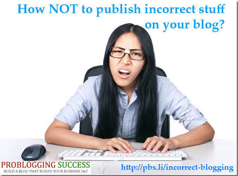 How NOT to publish incorrect stuff on your blog? | Links sobre Marketing, SEO y Social Media | Scoop.it