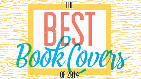 The 30 Best Book Covers of 2014 | Book Covers | Scoop.it