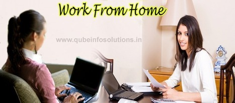 Top 3 Trick Skills To A Successful Pursuit Of A Simple Work From Home Chance   Qube Info Solution Pvt. Ltd.   Scoop.it
