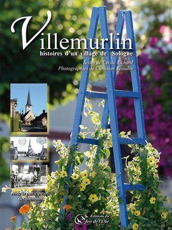 Livre > Villemurlin, histoires d'un village de Sologne »   RoBot généalogie   Scoop.it