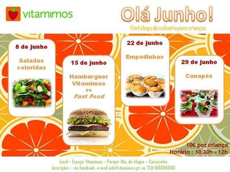 4 WORKSHOPS DE CULINÁRIA PARA   crianças [JUNHO] | VITAMIMOS | Scoop.it
