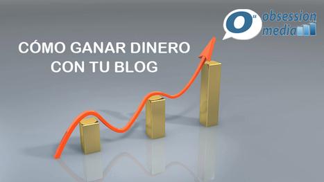 Como ganar dinero con un Blog de forma efectiva | Marketing online | Scoop.it