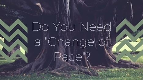"Do You Need a ""Change of Pace""? 