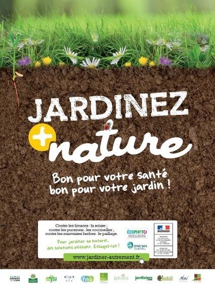 Jardiner nature, jardiner sans pesticides - [CDURABLE.info l'essentiel du développement durable] | pour mon jardin | Scoop.it