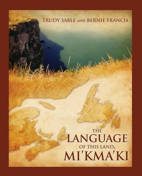Nova Scotia's first language | Beyond Language | Scoop.it