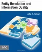 Entity Resolution and Information Quality - Free eBook Share | Educomunicación | Scoop.it