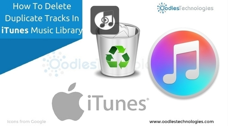 How To Delete Duplicate Tracks In iTunes Music Library | Mobile-and-web-application | Scoop.it