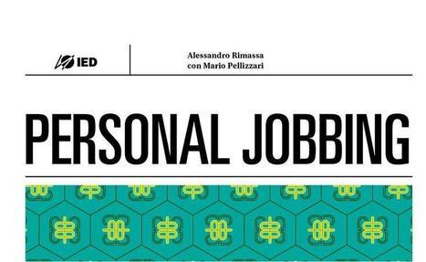 Personal Jobbing, consigli per promuoversi sul Web | Cooperation and creativity | Scoop.it