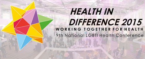 Health in Difference - A National LGBTI Health Alliance conference | A Random Collection of sites | Scoop.it