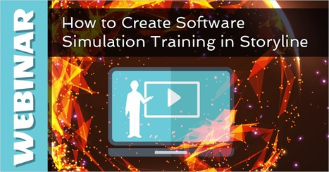 Webinar: How to Create Software Simulation Training in Storyline - eLearning Brothers | eLearning Tips | Scoop.it