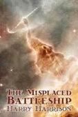 O Senhor Luvas: Opinião - The Misplaced Battleship de Harry Harrison | Ficção científica literária | Scoop.it