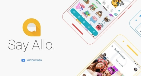 Google Allo disponible en France - Les Outils Google | Les outils du Web 2.0 | Scoop.it