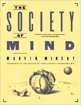 The Society of Mind Text & Video Archive | Tudo o resto | Scoop.it