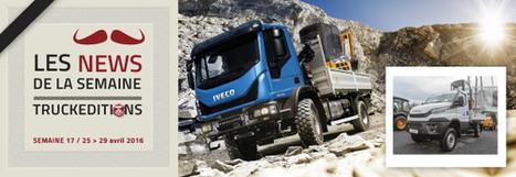 Nouveauté Iveco - truck Editions | Truckeditions | Scoop.it