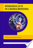 Libro 5: Integración de Las Tic en la Docencia Universitaria | e-learning | Scoop.it