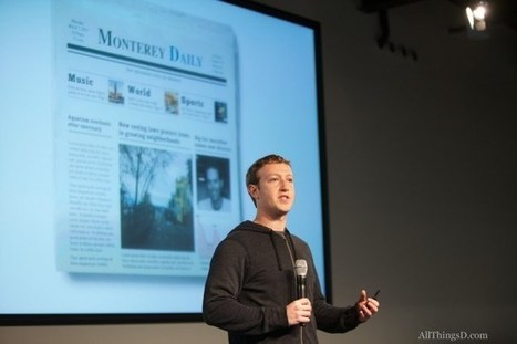 Facebook Wants to Be a Newspaper. Facebook Users Have Their Own Ideas. | New media & Journalism | Scoop.it