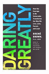 The Courage To Be Imperfect: Brené Brown - Atlantic BT | Collaborative Revolution | Scoop.it