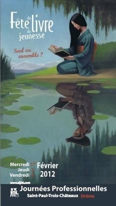 Fête du Livre de Jeunesse de Saint-Paul-Trois-Châteaux | Actualité Culturelle | Scoop.it
