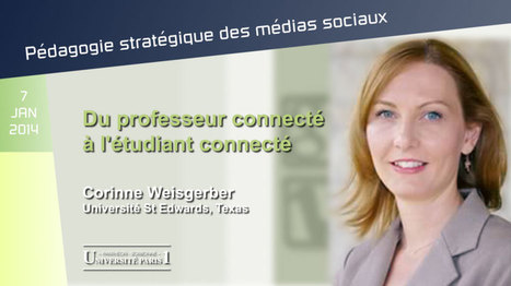 """Du professeur connecté à l'étudiant connecté"" - French lecture by @corinnew on strategic ways to use social media in HigherEd 