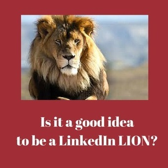 Is it a good idea to be a LinkedIn Open Networker (LION)? | Using Linkedin Wisely | Scoop.it