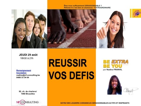 http://REUSSIR VOS DEFIS | BE EXTRA BE YOU | Scoop.it