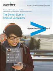 The Digital Lives of Chinese Consumers - Accenture | Connected Objects - IoT | Scoop.it