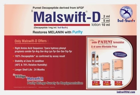 """Indswift: IND-SWIFT PRESESNT MALSWIFT-D – """"RESTORES MELANIN WITH PURITY""""-Part 5 