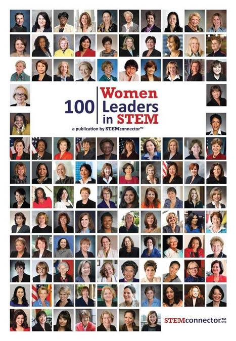 Celebrating 100 Women Leaders in STEM | Soup for thought | Scoop.it