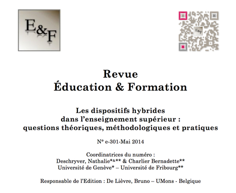 Education & Formation : Parution du n°e-301 - Les dispositifs hybrides dans l'enseignement supérieur | eLearning - entre pedagogies et technologies - between pedagogy et technology | Scoop.it