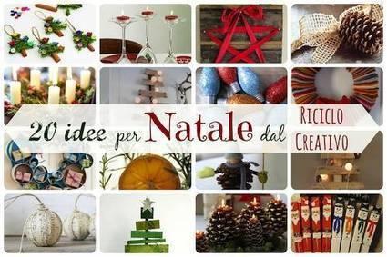 20 Idee per Natale dal riciclo creativo | Consumo Critico, Decrescita, Riuso e Riciclo Creativo | Scoop.it