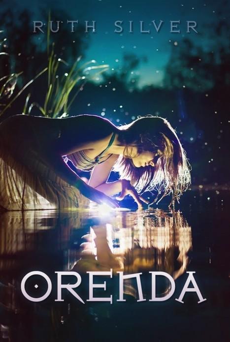 Orenda - Ruth Silver | YA Books | Scoop.it