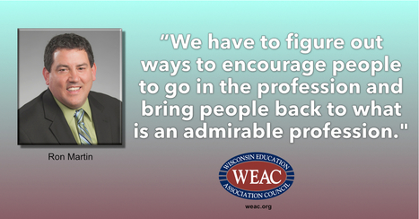 New WEAC President wants to raise respect for educators | Education Today and Tomorrow | Scoop.it