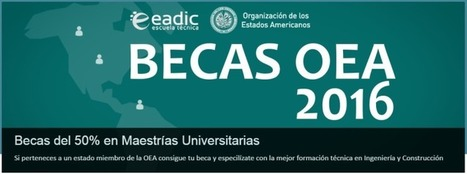 EADIC - BECAS OEA - 2016 | RedDOLAC | Scoop.it