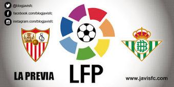 Previa Sevilla FC - Real Betis | Previas Partido Sevilla FC | Scoop.it